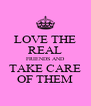LOVE THE REAL FRIENDS AND TAKE CARE OF THEM - Personalised Poster A4 size