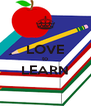 LOVE to LEARN  - Personalised Poster A4 size