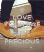 LOVE YOUR BAE CAUSE SHE'S  PRECIOUS - Personalised Poster A4 size