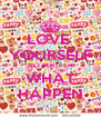 LOVE  YOURSELF NO MATTER WHAT HAPPEN - Personalised Poster A4 size