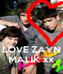 LOVE ZAYN MALIK xx - Personalised Poster A4 size
