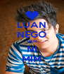 LUAN NEGO VEM NI MIM - Personalised Poster A4 size
