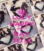LUCY HAPPY BIRTH DAY TO U! - Personalised Poster A4 size