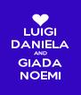 LUIGI DANIELA AND GIADA NOEMI - Personalised Poster A4 size