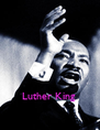 Luther King  - Personalised Poster A4 size
