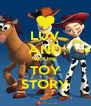 LUV AND ADORE TOY STORY - Personalised Poster A4 size