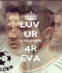 LUV  UR CULTURE 4R EVA - Personalised Poster A4 size