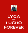 LYCA AND LUCHO FOREVER - Personalised Poster A4 size
