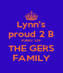 Lynn's proud 2 B PART OF THE GERS FAMILY - Personalised Poster A4 size