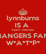 lynnburns IS A  VERY PROUD RANGERS FAN W*A*T*P* - Personalised Poster A4 size