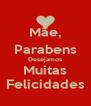 Mãe, Parabens Desejamos Muitas Felicidades - Personalised Poster A4 size