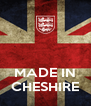 MADE IN CHESHIRE - Personalised Poster A4 size