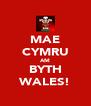 MAE CYMRU AM BYTH WALES! - Personalised Poster A4 size