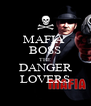 MAFIA  BOSS THE DANGER LOVERS - Personalised Poster A4 size