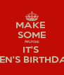 MAKE  SOME NOISE IT'S  EDEN'S BIRTHDAY! - Personalised Poster A4 size