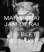 MAN GERAI JAM GERAI IR JŪS BLET NEISIŠKIT - Personalised Poster A4 size