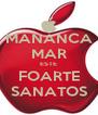 MANANCA MAR ESTE FOARTE SANATOS - Personalised Poster A4 size
