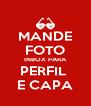 MANDE FOTO INBOX PARA PERFIL  E CAPA - Personalised Poster A4 size