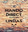 MANDO DIRECT PESSOAS LINDAS *-* - Personalised Poster A4 size