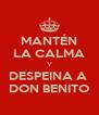 MANTÉN LA CALMA Y DESPEINA A  DON BENITO - Personalised Poster A4 size