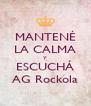 MANTENÉ LA CALMA Y ESCUCHÁ AG Rockola - Personalised Poster A4 size