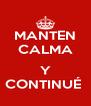 MANTEN CALMA  Y CONTINUÉ  - Personalised Poster A4 size