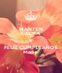MANTEN CALMA Y FELIZ CUMPLEAÑOS Marie  - Personalised Poster A4 size