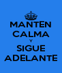 MANTEN CALMA Y SIGUE ADELANTE - Personalised Poster A4 size
