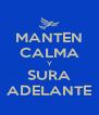MANTEN CALMA Y SURA ADELANTE - Personalised Poster A4 size
