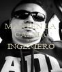 MANTEN LA CALMA SOY INGENIERO  - Personalised Poster A4 size
