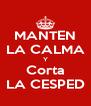 MANTEN LA CALMA Y Corta LA CESPED - Personalised Poster A4 size