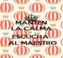 MANTEN LA CALMA Y  ESCUCHA   AL MAESTRO - Personalised Poster A4 size