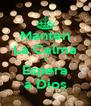 Manten La Calma Y Espera a Dios - Personalised Poster A4 size