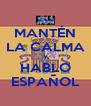 MANTÉN LA CALMA Y HABLO ESPAÑOL - Personalised Poster A4 size