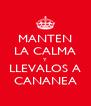 MANTEN LA CALMA Y LLEVALOS A CANANEA - Personalised Poster A4 size