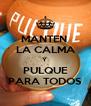MANTEN  LA CALMA Y  PULQUE PARA TODOS - Personalised Poster A4 size