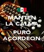 MANTEN LA CALMA Y PURO ACORDEON - Personalised Poster A4 size