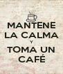 MANTENE LA CALMA Y TOMA UN CAFÉ - Personalised Poster A4 size