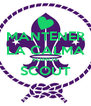 MANTENER LA CALMA SOMOS SCOUT  - Personalised Poster A4 size