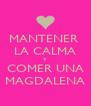 MANTENER  LA CALMA Y COMER UNA MAGDALENA - Personalised Poster A4 size