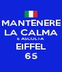 MANTENERE LA CALMA E ASCOLTA EIFFEL 65 - Personalised Poster A4 size