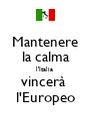 Mantenere  la calma  l'Italia  vincerà  l'Europeo - Personalised Poster A4 size