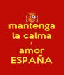 mantenga la calma y amor ESPAÑA - Personalised Poster A4 size