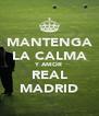 MANTENGA LA CALMA Y AMOR REAL MADRID - Personalised Poster A4 size