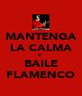 MANTENGA LA CALMA Y BAILE FLAMENCO - Personalised Poster A4 size