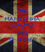 MANTENHA CALMO E VAI SE FUDER - Personalised Poster A4 size