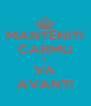 MANTENITI CARMU E VA AVANTI - Personalised Poster A4 size