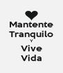 Mantente Tranquilo Y Vive Vida - Personalised Poster A4 size