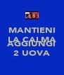 MANTIENI LA CALMA E AGGIUNGI 2 UOVA - Personalised Poster A4 size