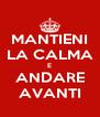 MANTIENI LA CALMA E ANDARE AVANTI - Personalised Poster A4 size